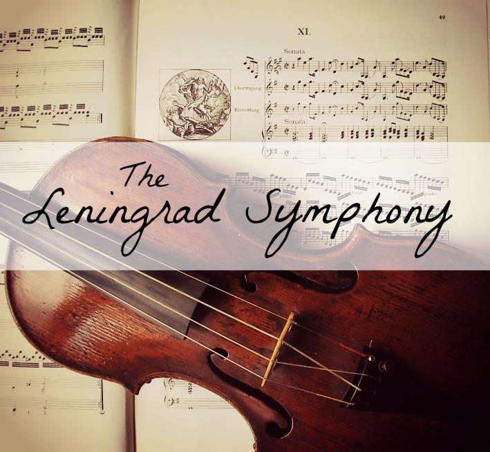 The Leningrad Symphony