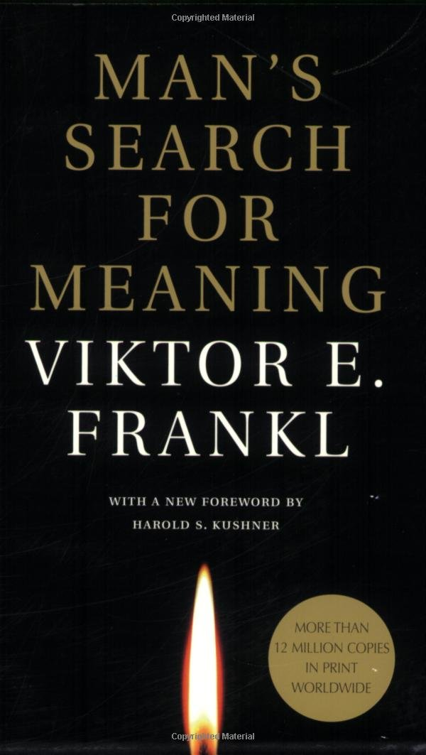 man s search for meaning and in Man's search for meaning: viktor frankl's psychotherapy | hemphill 61 man's responsibility to actualize it is goal makes logotherapy less retrospective.